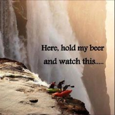 Dude, Hold My Beer And Watch This! (15 Pics)