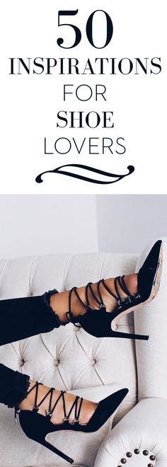 50 Inspirations for shoe lovers