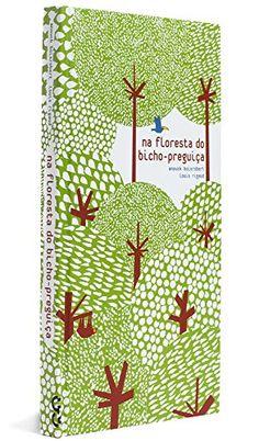 Na Floresta do Bicho Preguiça por Sophie Strady http://www.amazon.com.br/dp/8575037854/ref=cm_sw_r_pi_dp_OMMXwb0YVJ6QF