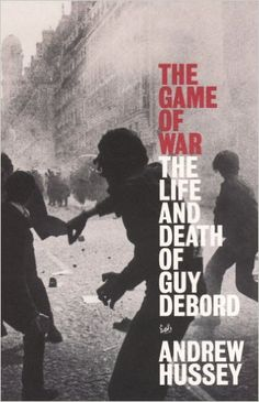 The Game of War: The Life and Death of Guy Debord Guy Debord, Life And Death, The Life, War, Guys, Amazon, Books, Movie Posters, Movies