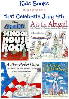 Kids Books & Activities that Celebrate July 4th - fun reads, a great DVD and activities the kids will love!