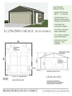 Economy 2 Car Garage Plan By Behm Design. 20 x no attic space. Works well for our home lot. 2 Car Garage Plans, Garage Ideas, Plywood Siding, Garage Remodel, Garage Makeover, Attic Spaces, Garage House, Garage Design, Detached Garage