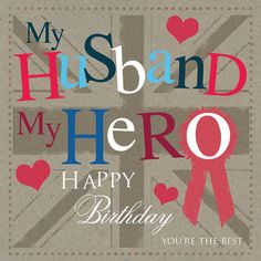 50 Ideas For Quotes Birthday Wishes Husband Happy Anniversary Hubby Birthday Quotes, Happy Birthday Husband Cards, Birthday Wish For Husband, Birthday Wishes Cards, Happy Birthday Messages, Happy Birthday Images, Birthday Greetings, Birthday Congratulations, Love Husband Quotes