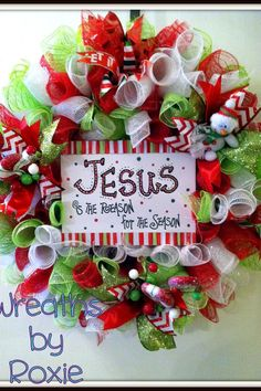 Christmas wreath - Jesus is the Reason for the Season ~ Wreaths by Roxie