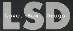 love sex drugs - Buscar con Google