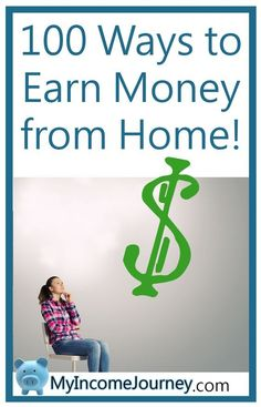 100 Ways to Earn Money from Home!!   Blogging, side hustles, photography, work at home, money, finance, make money, job ideas, work online, work at home mom, money, my income journey