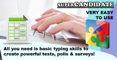 http://www.supercandidate.com/super_new/  Supercandidate - Test, Poll and Survey on ALL Platforms
