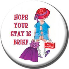 Red Hat Button 445 STAY IS BRIEF