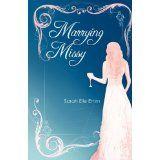 Marrying Missy (Paperback)By Sarah Elle Emm