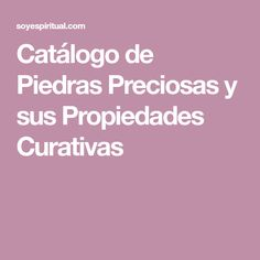 Catálogo de Piedras Preciosas y sus Propiedades Curativas