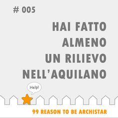 """#99Reasons to #BeArchiStar: """"HAI FATTO ALMENO UN RILIEVO NELL'AQUILANO"""""""
