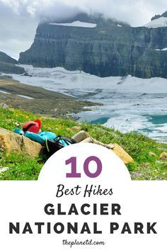 A guide to the best hikes in Glacier National Park, Montana. With more than 700 miles of trails made up of short day hikes and multi-day backpacking routes, Glacier National Park is the perfect destination for an active vacation. | Blog by The Planet D: C