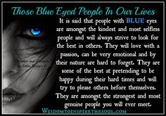 Daveswordsofwisdom.com: Those blue eyed people in our lives.