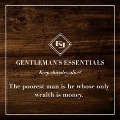 Gentleman's Essentials - keep chivalry alive! Always respect those around you, take responsibility for your actions, and never take anything for granted. Gentleman Rules, True Gentleman, Modern Gentleman, Southern Gentleman, Gentleman Fashion, Pablo Neruda, Gentlemens Guide, Life Rules, Man Up