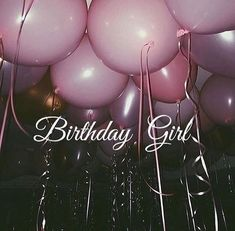 IT'S MY BIRTHDAY! #20 GIRLS WANT IT ALL