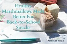 Healthy Marshmallows Made Better For Back-to-School