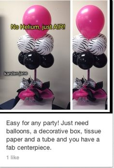 Easy for any party. Just need balloons, a decorative box, tissue paper and a tube and you have a centerpiece. No helium, just air.