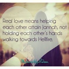 Real love means helping ea other to Jannah Islam Marriage, Marriage Relationship, Love And Marriage, Relationships, Islam Religion, Islam Muslim, Islam Quran, Muslim Women, Islamic Love Quotes