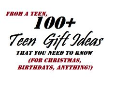 Over 100 Gift Ideas For Teens! Pin now, read later!