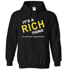 It's A Rich Thing T Shirts, Hoodies, Sweatshirts. GET ONE ==> https://www.sunfrog.com/Names/Its-A-Rich-Thing-bfmtk-Black-5344790-Hoodie.html?41382