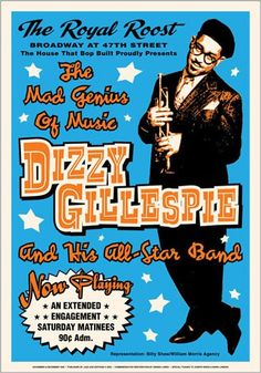 """Dizzy Gillespie Dizzy Gillespie and his All-Star Band at The Royal Roost The Mad Genius Of Music By Dennis Loren - Art Print Jazz Posters - Decorate your Wall - Unframed Size - 17 x 24 As Seen on """"Two Frank Sinatra Poster, Tommy Dorsey, Dizzy Gillespie, Jazz Poster, Print Poster, Acrylic Painting Lessons, Booker T, Vintage Music, Concert Posters"""