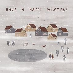 have a happy winter Winter Illustration, Travel Illustration, Christmas Illustration, Cute Illustration, Nordic Christmas, Christmas Art, Xmas, Christmas Tables, Modern Christmas