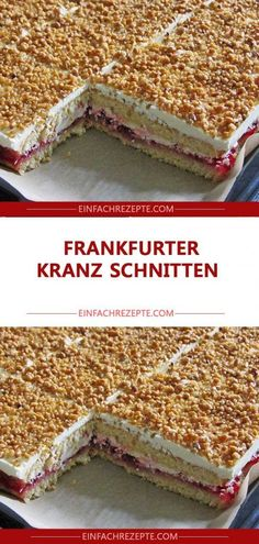 FRANKFURTER KRANZ SCHNITTEN You are in the right place about biscuits taart Here we offer you the most beautiful pictures about the biscuits de noel you are looking for. When you examine the FRANKFURT Easy Cheesecake Recipes, Cake Mix Recipes, Easy Cookie Recipes, Cake Mix Cookies, Cupcakes, Easy Vanilla Cake Recipe, Chip Cookie Recipe, Chocolate Cookie Recipes, Food Cakes