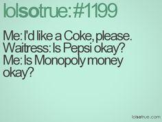 LolSoTrue #1199 IS MONOPOLY MONEY OKAY?:)