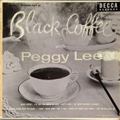 Black Coffee - Peggy Lee. Decca. Vintage Vanguard ジャズレコード館