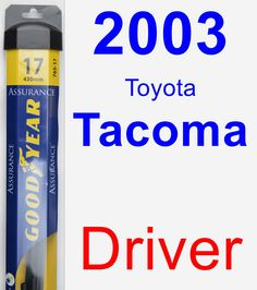 Driver Wiper Blade for 2003 Toyota Tacoma - Assurance