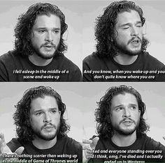 hahaha, Jon Snow, so hotttt and funny!