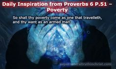 Poverty - Daily Inspiration P.51 is a daily devotional that concentrates on the wisdom that we can find in the book of Proverbs.