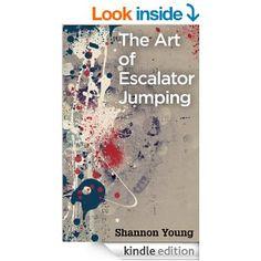 The Art of Escalator Jumping - a Hong Kong novella by Shannon Young