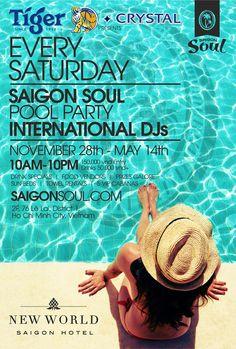 The liveliest Saturday Pool Party in Ho Chi Minh City, Vietnam. Event flyer. #design www.saigonsoul.com