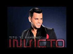 Tito el Bambino - Me Fascinas (Invicto) 2012