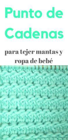 Punto de Cadenas para tejer mantas y ropa de bebé en dos agujas - Stickmönster - Strikkeoppskrifter - Hækle strikkeopskrifter Knitting Help, Knitting Stitches, Baby Knitting, Knitting Patterns, Knit Crochet, Crochet Hats, Crochet Projects, Handmade, Crafts