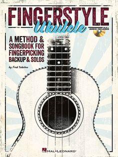 Fingerstyle Ukulele - A Method & Songbook for Fingerpicking Backup & Solos (Book & CD)