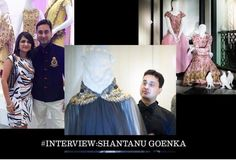 #Interview: Shantanu Goenka On What Makes His Outfits Unique, Fighting Plagiarism And His Inspiration