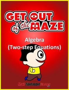 Algebra  Maze - Level 2 - Two-step Equations  These algebra mazes gives the students a fun and differentiated activity while allowing for quick and painless grading!