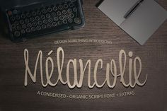 Melancolie Font + Extras by DesignSomething on Creative Market