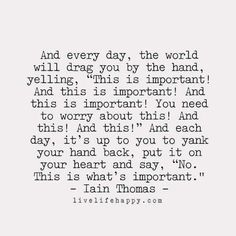And Every Day, the World (Live Life Happy)