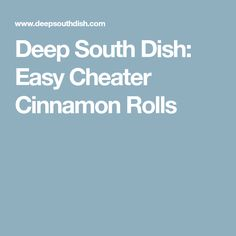 Deep South Dish: Easy Cheater Cinnamon Rolls — I used Rhodes frozen roll dough and I've made them with homemade dough, but this filling ratio. I made a separate cream cheese frosting. This filling is delicious!