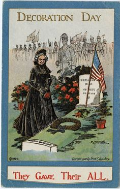 """""""Decoration Day"""" postcard depicting a woman in mourning clothes at the grave of a Civil War soldier, 1908. Over time, this day of remembrance for the dead would grow into Memorial Day and honor soldiers who have been KIA in all wars, not just the Civil War."""