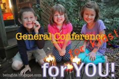 General Conference with kids -  activities, ideas, and tips