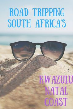 Road tripping through South Africa? Here's an epic itinerary on what we got up to during a trip along the KwaZulu-Natal coast.