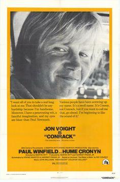Conrack (1974) Stars: Jon Voight, Paul Winfield, Madge Sinclair, Tina Andrews, Antonio Fargas, Hume Cronyn ~  Director: Martin Ritt ( Won the BAFTA UN Award in 1976)
