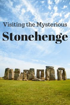 The mysterious Stonehenge is something not to miss when visiting England: