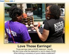 Those aren't just earrings. They're – Hula Hoops – The Rings of Saturn – Door Knockers – (Your thoughts?)