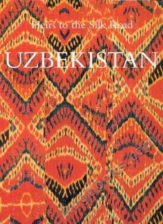 I need this book! only $250....   Kalter, J. and M. Pavaloi: Uzbekistan: Heirs to the Silk Road.     Books / Oriental Rug Books / Central Asian Rugs