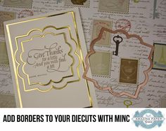 How to Add Foil Borders to Die Cuts with the Minc – Two Videos